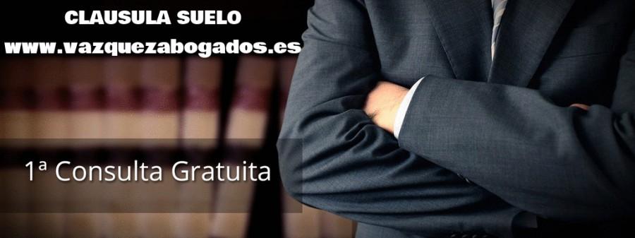 CLAUSULA SUELO VAZQUEZ ABOGADOS CONSULTA GRATUITA