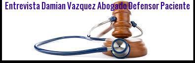 Entrevista Damian Vazquez Abogado Defensor Paciente Colegio Enfermeria