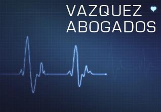 NEGLIGENCIA MEDICA VAZQUEZ ABOGADOS