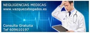 NEGLIGENCIAS MEDICAS CONSULTA GRATUITA VAZQUEZ ABOGADOS