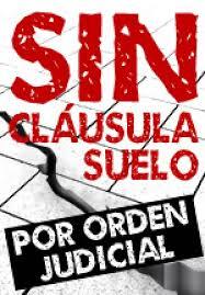 SIN CLAUSULA SUELO POR ORDEN JUDICIAL WWW.VAZQUEZABOGADOS.ES